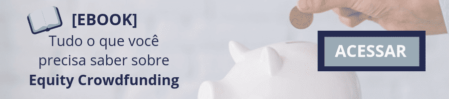 Acesso ao Ebook de Equity Crowdfunding