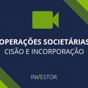 WEBINAR Operacoes Societarias CIsao e Incorporação